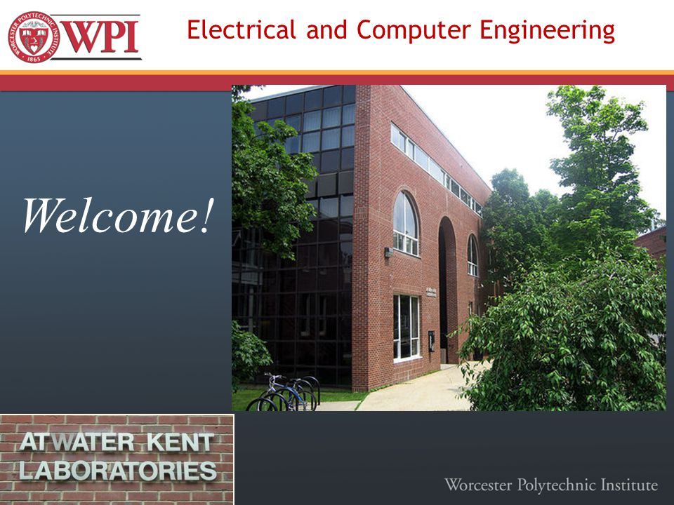 Electrical and Computer Engineering Welcome!