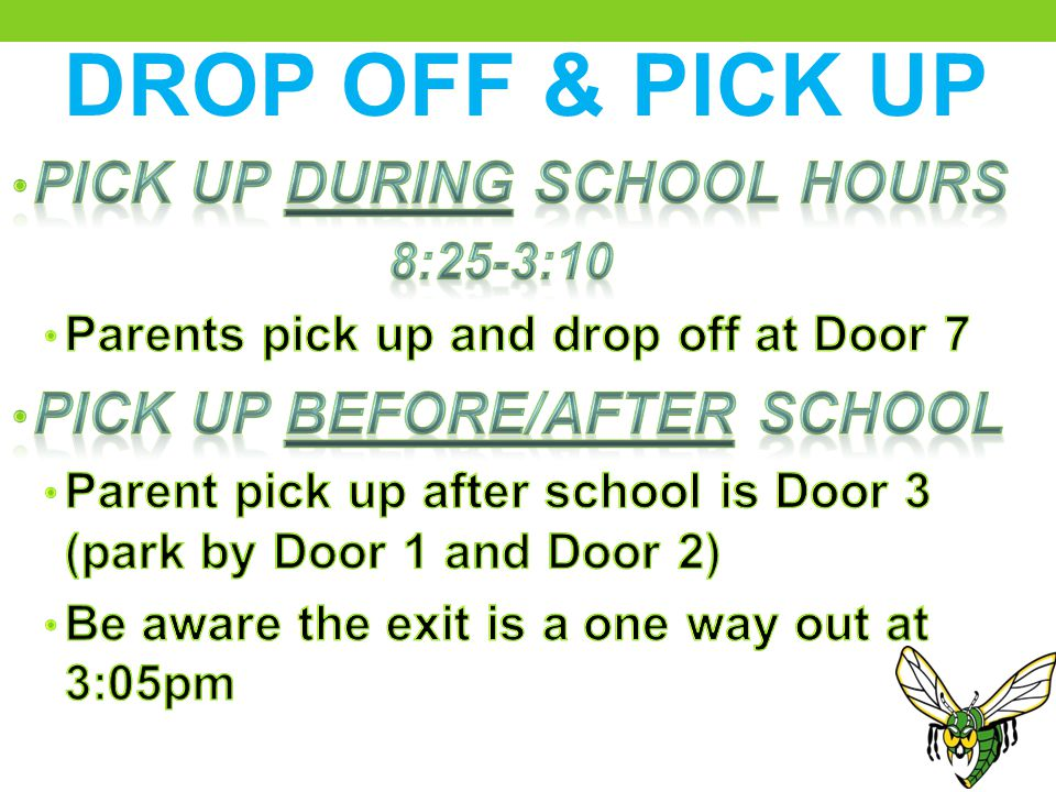 DROP OFF & PICK UP