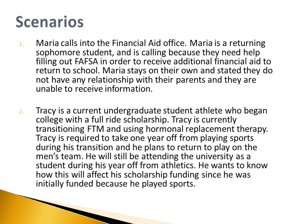 1. Maria calls into the Financial Aid office.