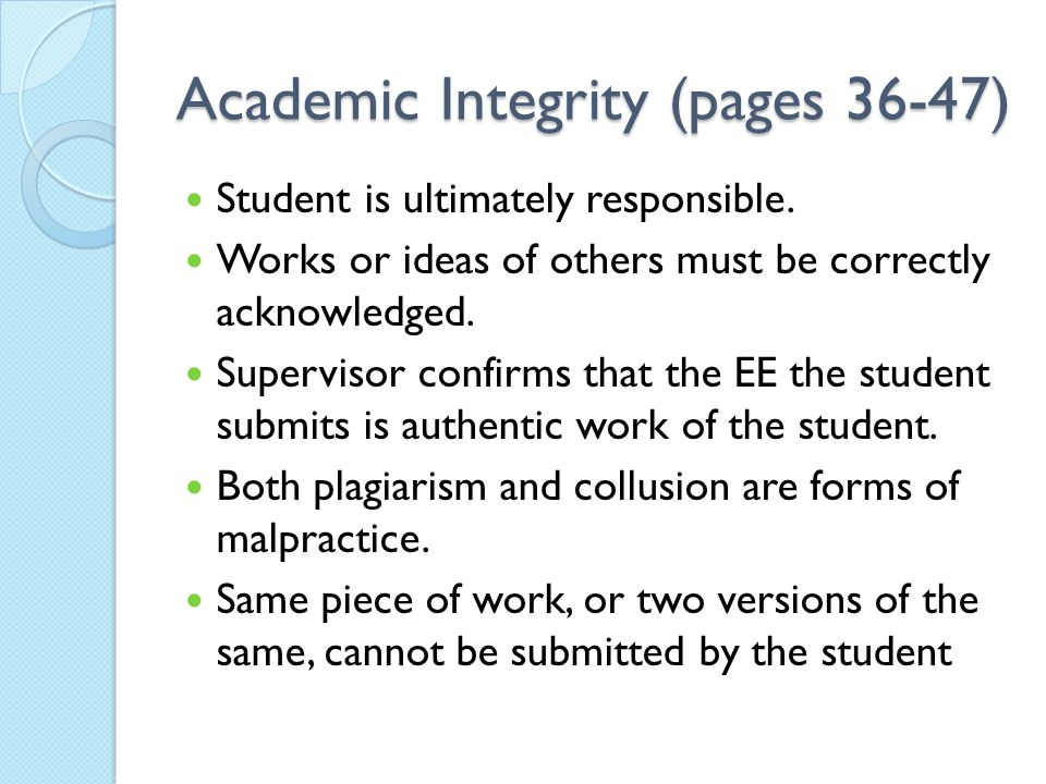 Academic Integrity (pages 36-47) Student is ultimately responsible.