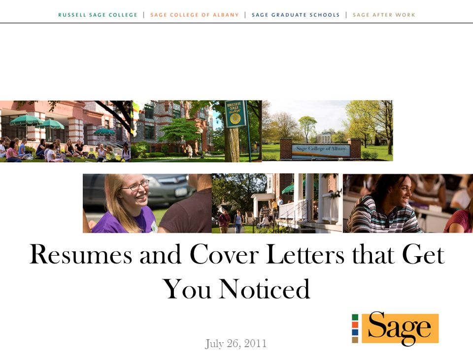 Resumes and Cover Letters that Get You Noticed July 26, 2011
