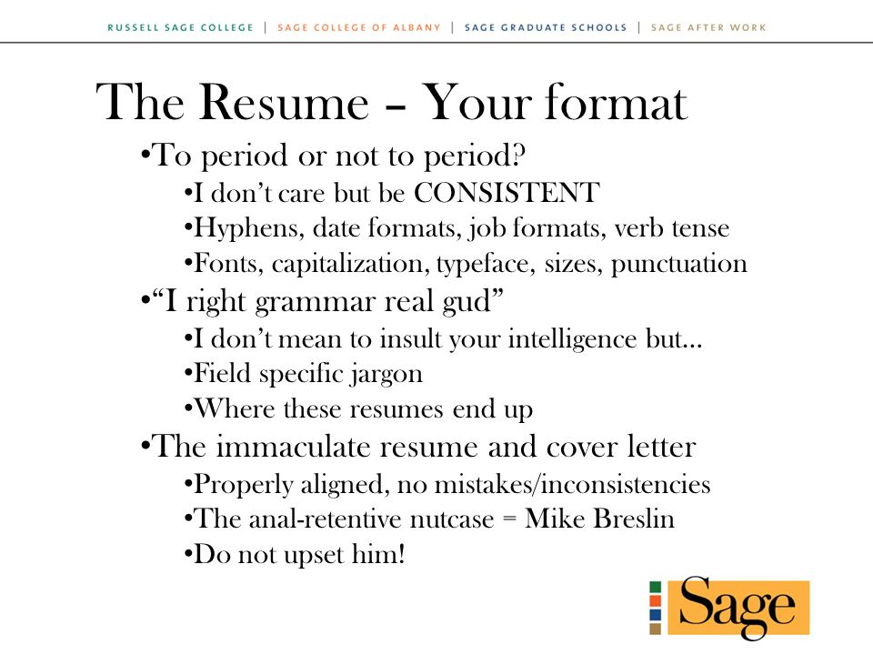 The Resume – Your format To period or not to period.