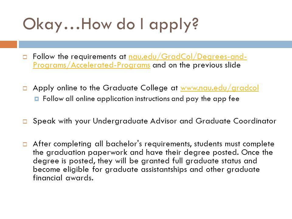 Okay…How do I apply.