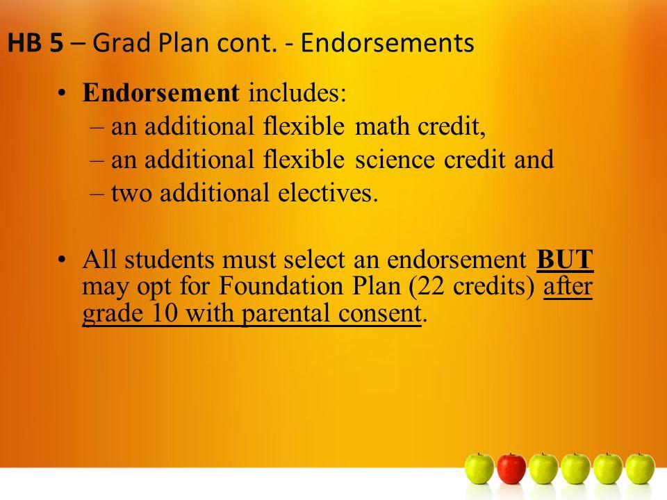 HB 5 – Grad Plan cont.