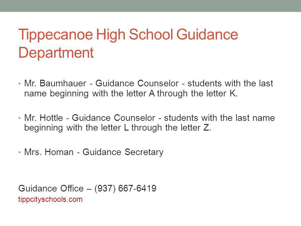 Tippecanoe High School Guidance Department Mr.