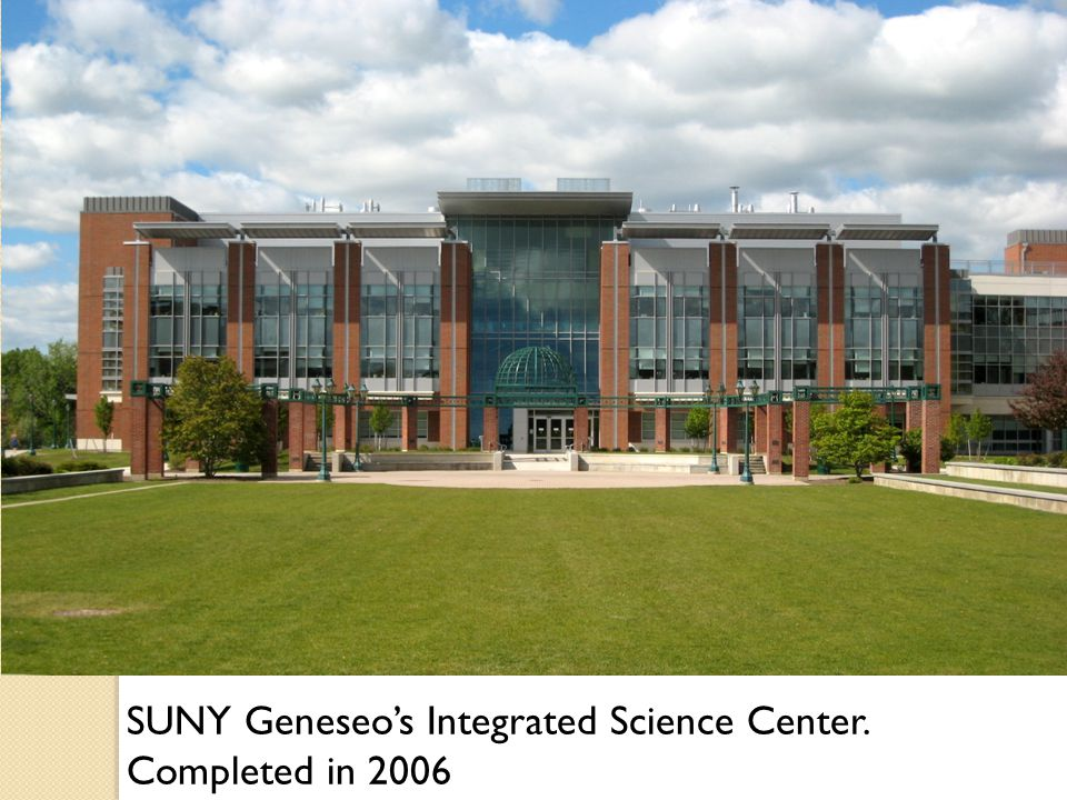 SUNY Geneseo's Integrated Science Center. Completed in 2006