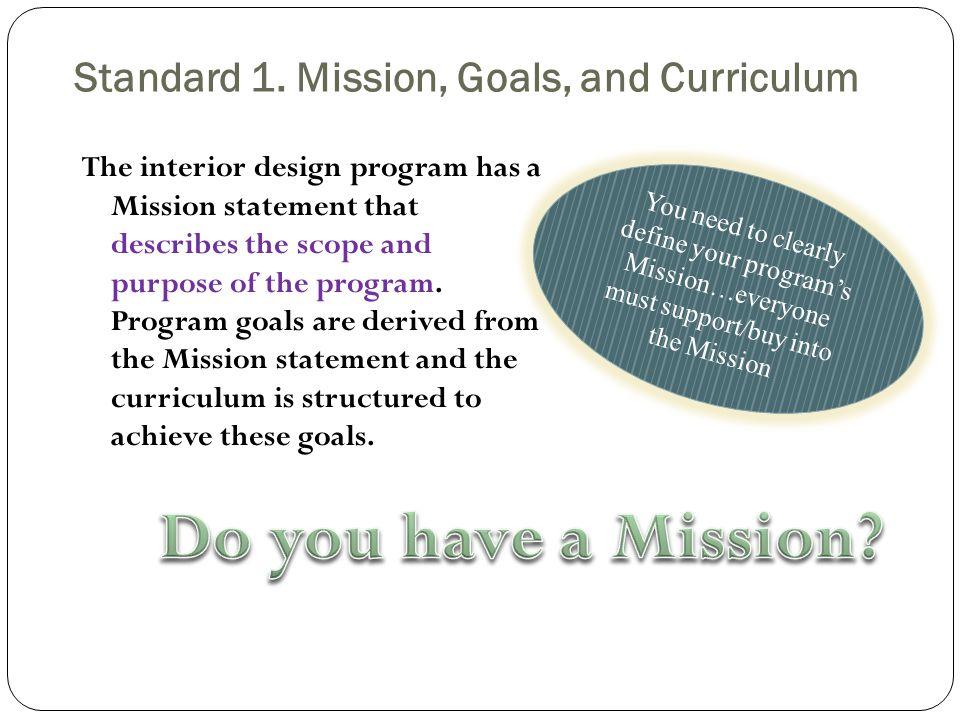 7 Standard 1 Mission Goals And Curriculum The Interior Design
