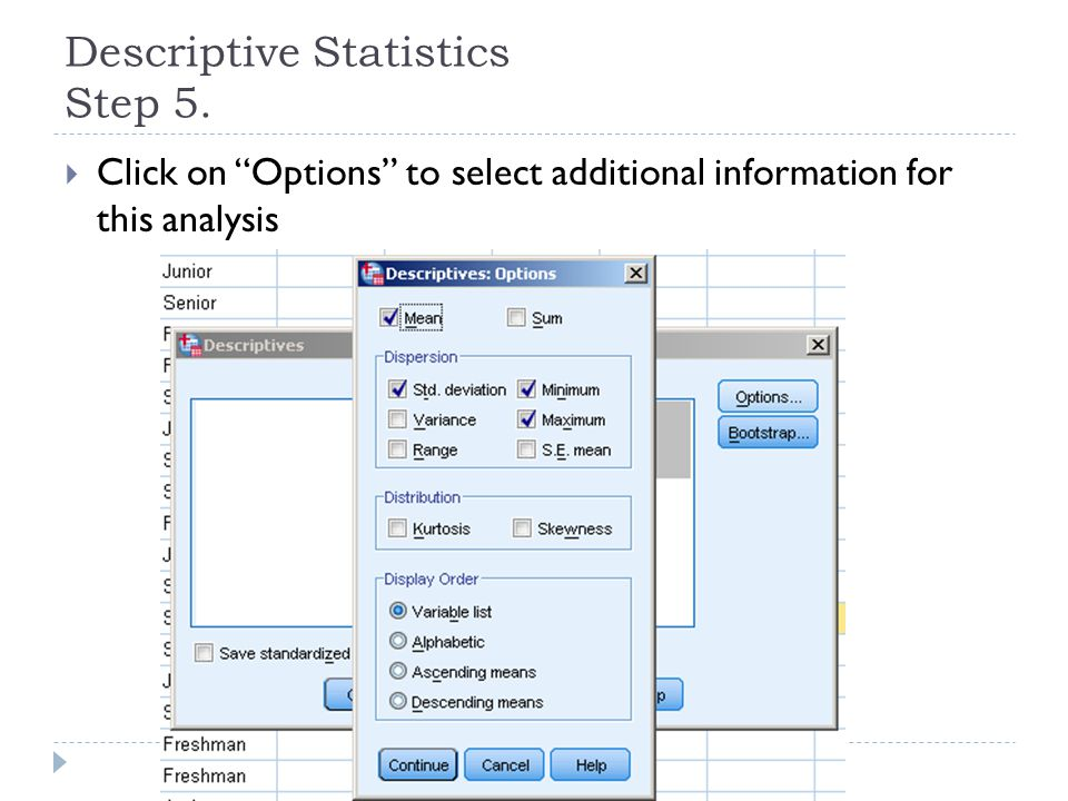 "Descriptive Statistics Step 5.  Click on ""Options"" to select additional information for this analysis"