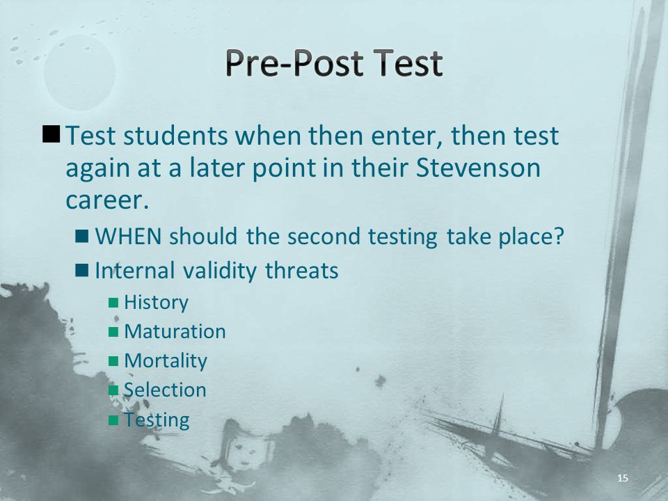 Test students when then enter, then test again at a later point in their Stevenson career.