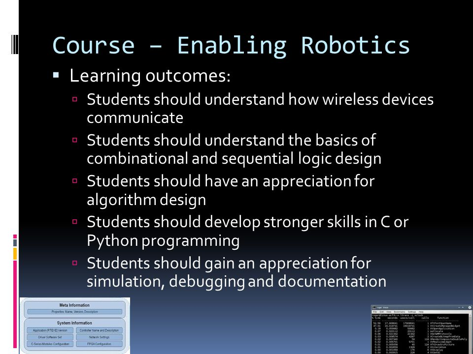 Course – Enabling Robotics  Learning outcomes:  Students should understand how wireless devices communicate  Students should understand the basics