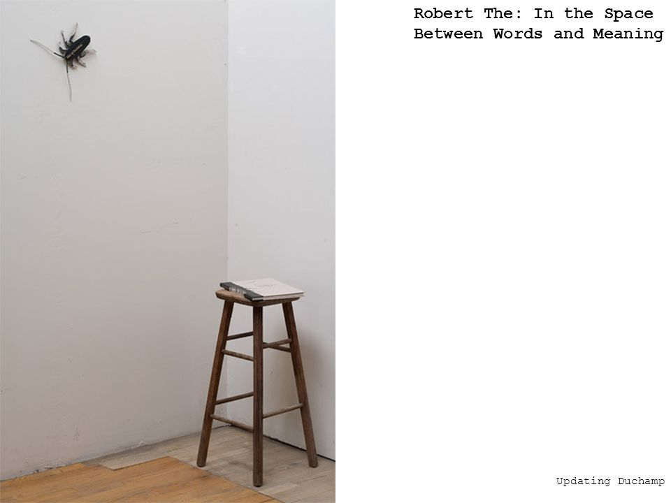 Updating Duchamp Robert The: In the Space Between Words and Meaning