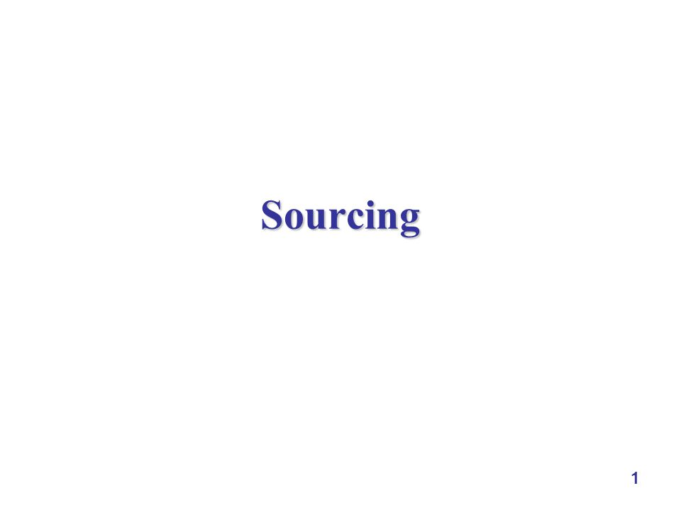 1 Sourcing