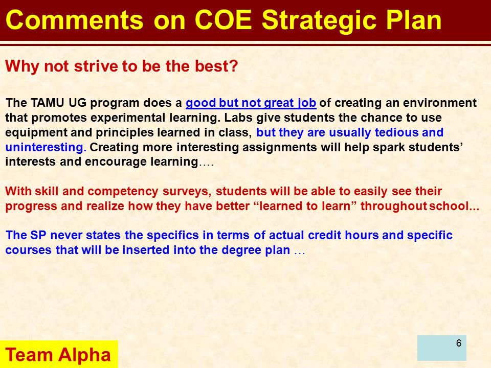 6 Comments on COE Strategic Plan Why not strive to be the best.
