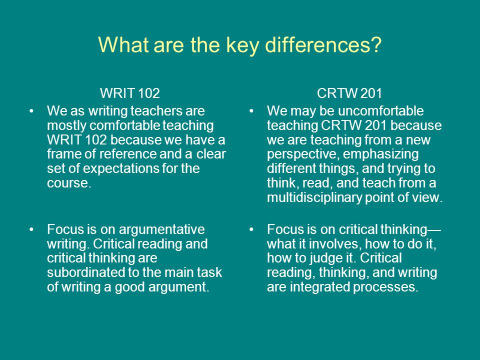 Comparing WRIT 102 and CRTW 201