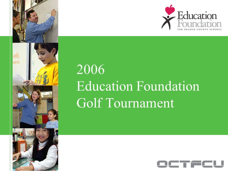 2006 Education Foundation Golf Tournament