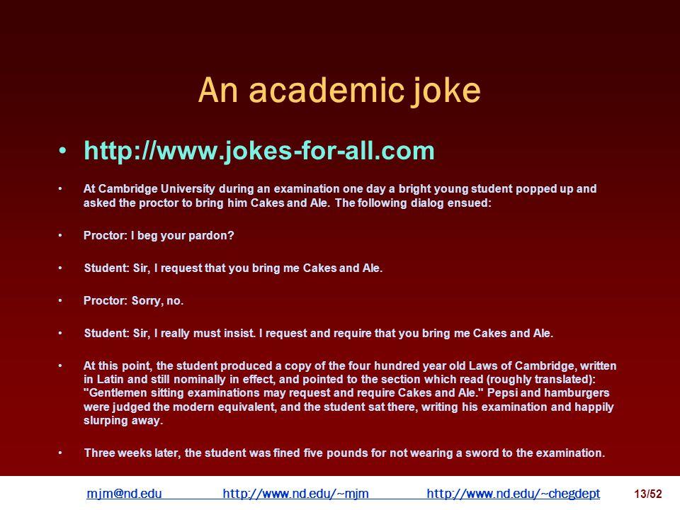mjm@nd.eduhttp://www.nd.edu/~mjmhttp://www.nd.edu/~chegdepthttp://www.nd.edu/~mjmhttp://www.nd.edu/~chegdept 12/52 What did chemical engineers look like?