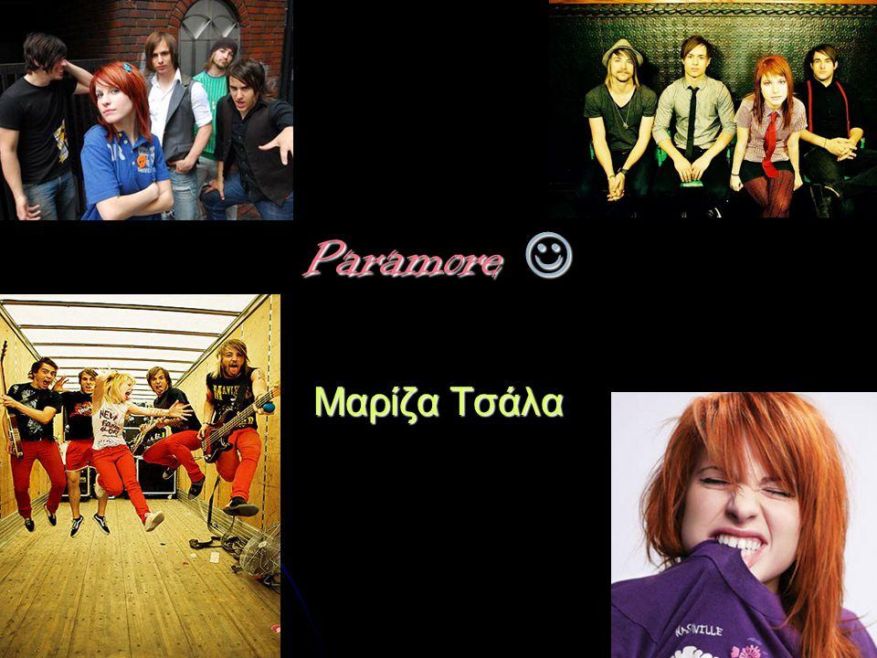 Paramore Paramore Μαρίζα Τσάλα