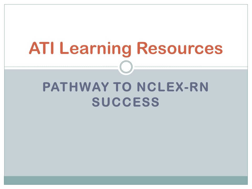 PATHWAY TO NCLEX-RN SUCCESS ATI Learning Resources