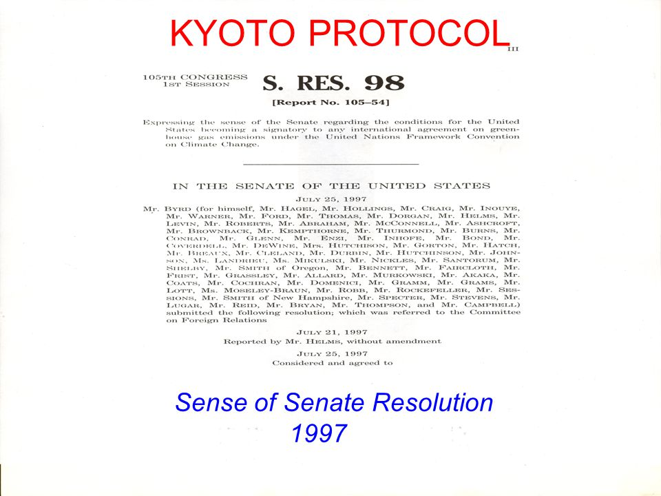 KYOTO PROTOCOL Sense of Senate Resolution 1997