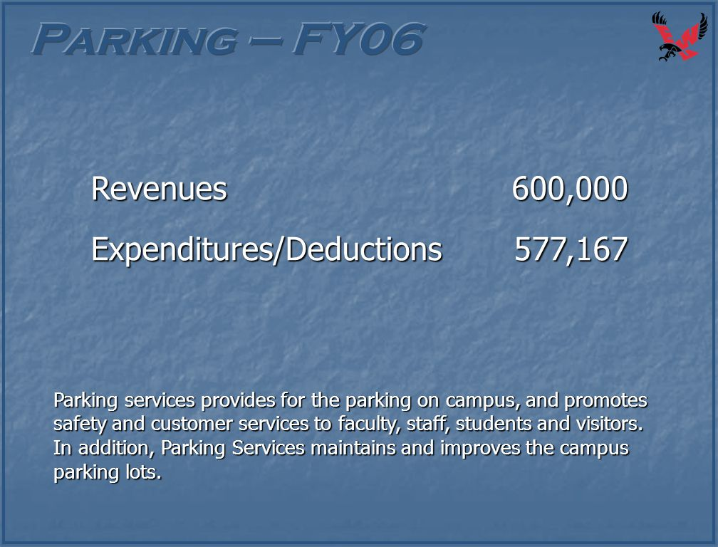 Parking services provides for the parking on campus, and promotes safety and customer services to faculty, staff, students and visitors. In addition,