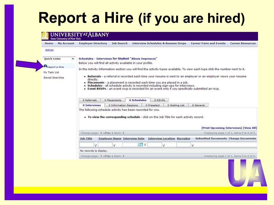 Report a Hire (if you are hired).........................................