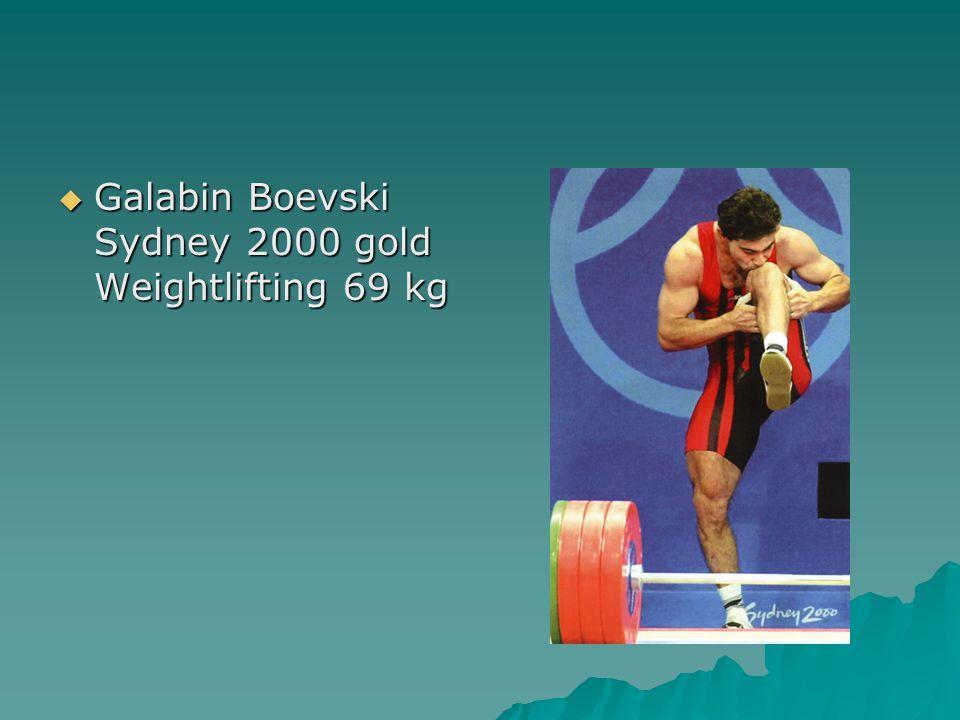  Galabin Boevski Sydney 2000 gold Weightlifting 69 kg
