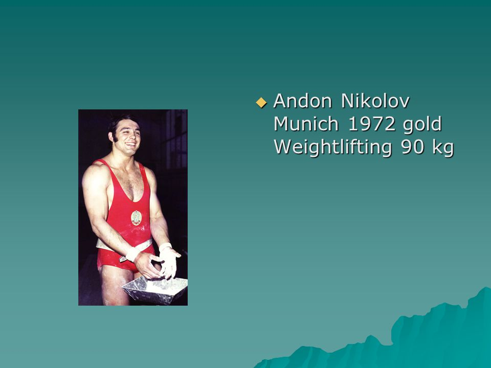  Andon Nikolov Munich 1972 gold Weightlifting 90 kg