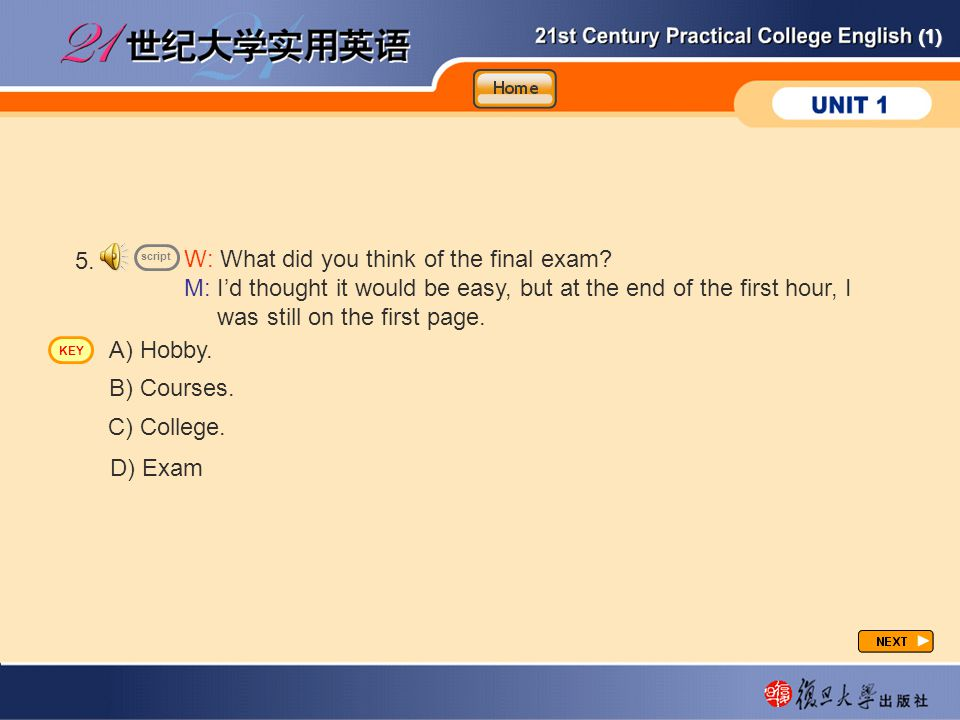 (1) 5.W: What did you think of the final exam.