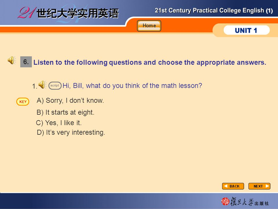 (1) Listen to the following questions and choose the appropriate answers.