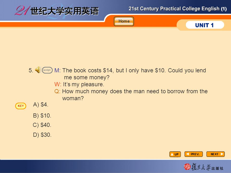 (1) 5.M: The book costs $14, but I only have $10.