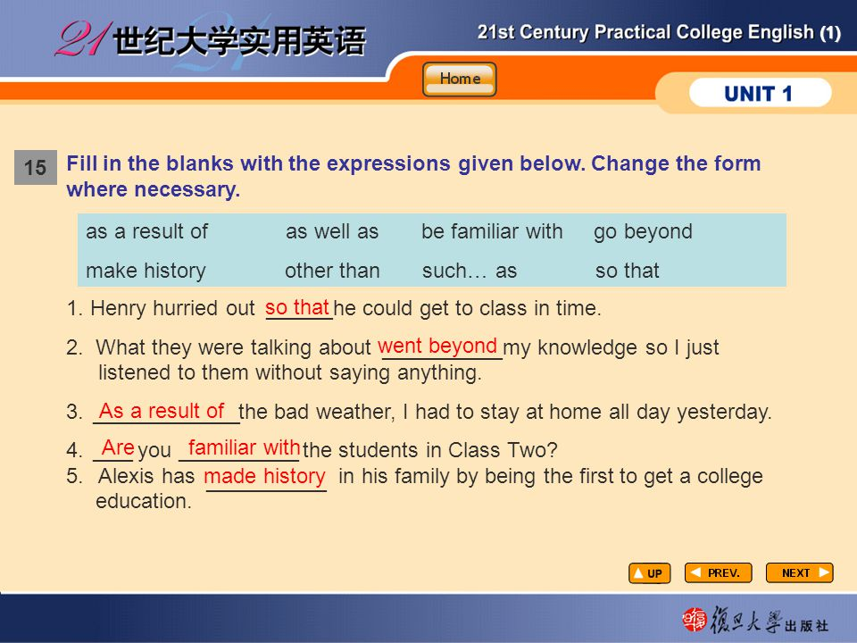 (1) 1.Henry hurried out he could get to class in time.