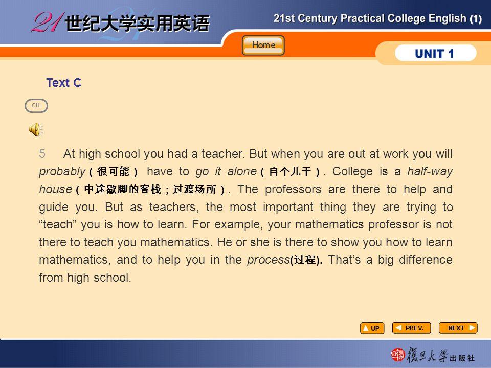 (1) Text C taxtC-2-E 5 At high school you had a teacher.