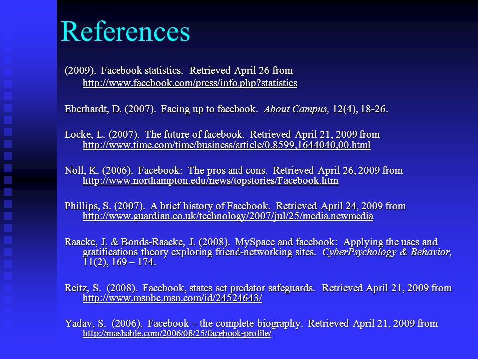 References (2009). Facebook statistics.