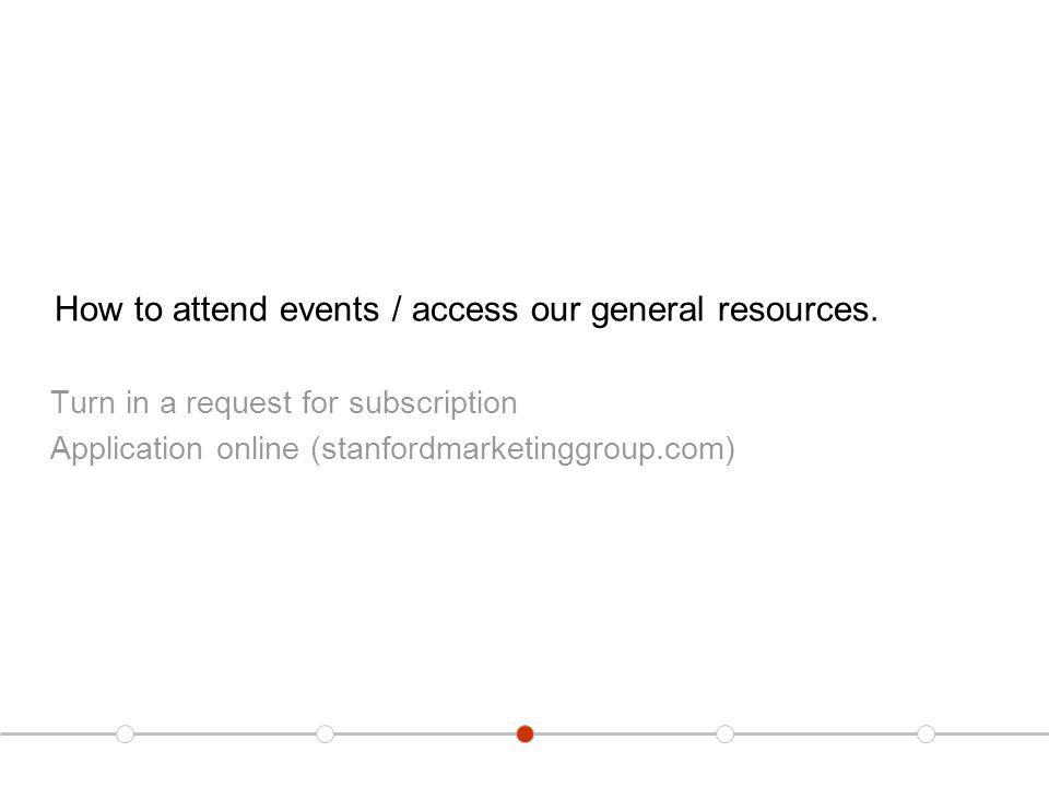 How to attend events / access our general resources.