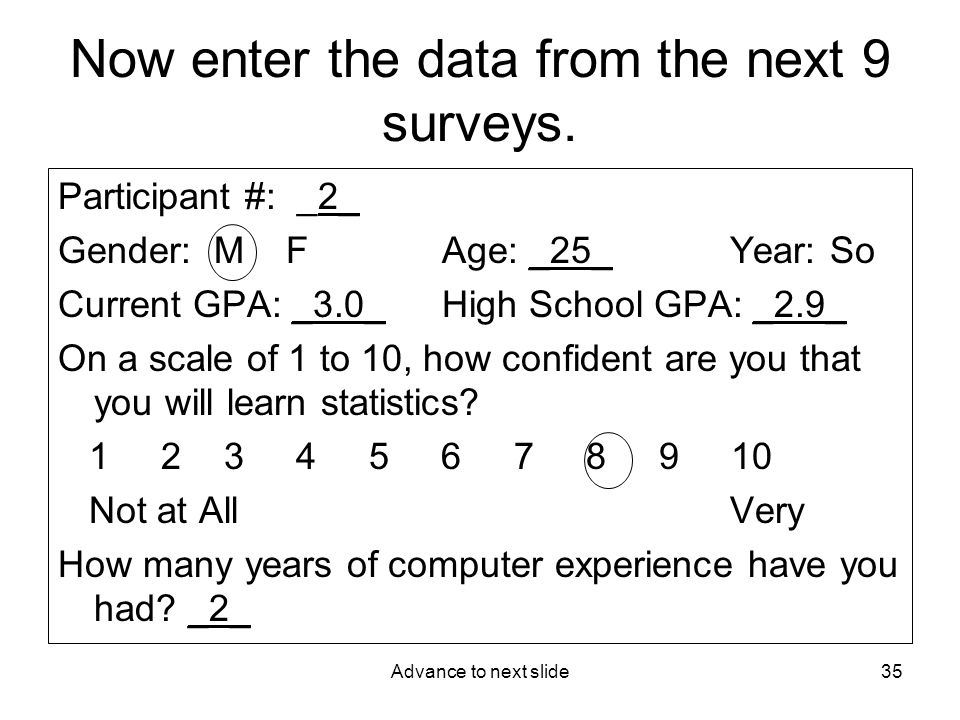 Advance to next slide35 Now enter the data from the next 9 surveys.