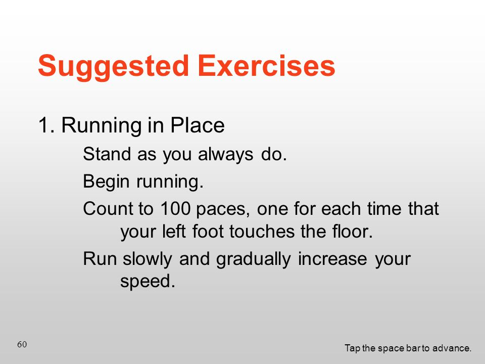 Tap the space bar to advance. 60 Suggested Exercises 1.