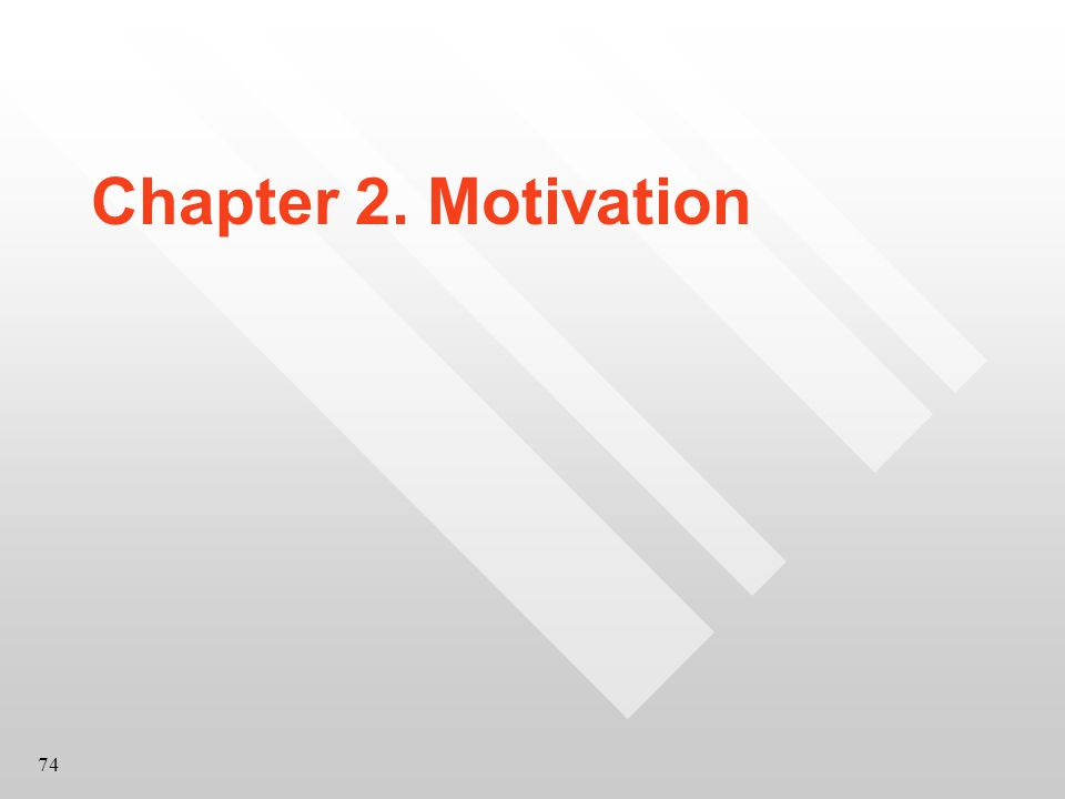 74 Chapter 2. Motivation