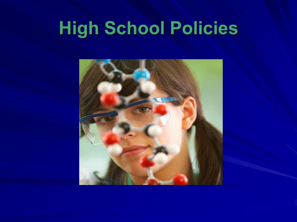 High School Policies