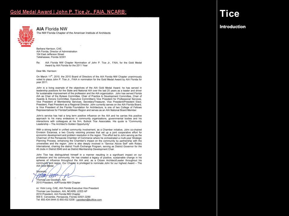 Gold Medal Award   John P. Tice Jr., FAIA, NCARB: Introduction Tice
