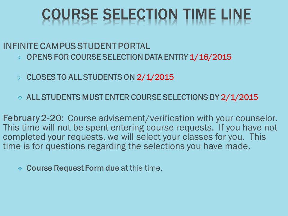  You will need to have correct course numbers and the correct names entered on your course request form.
