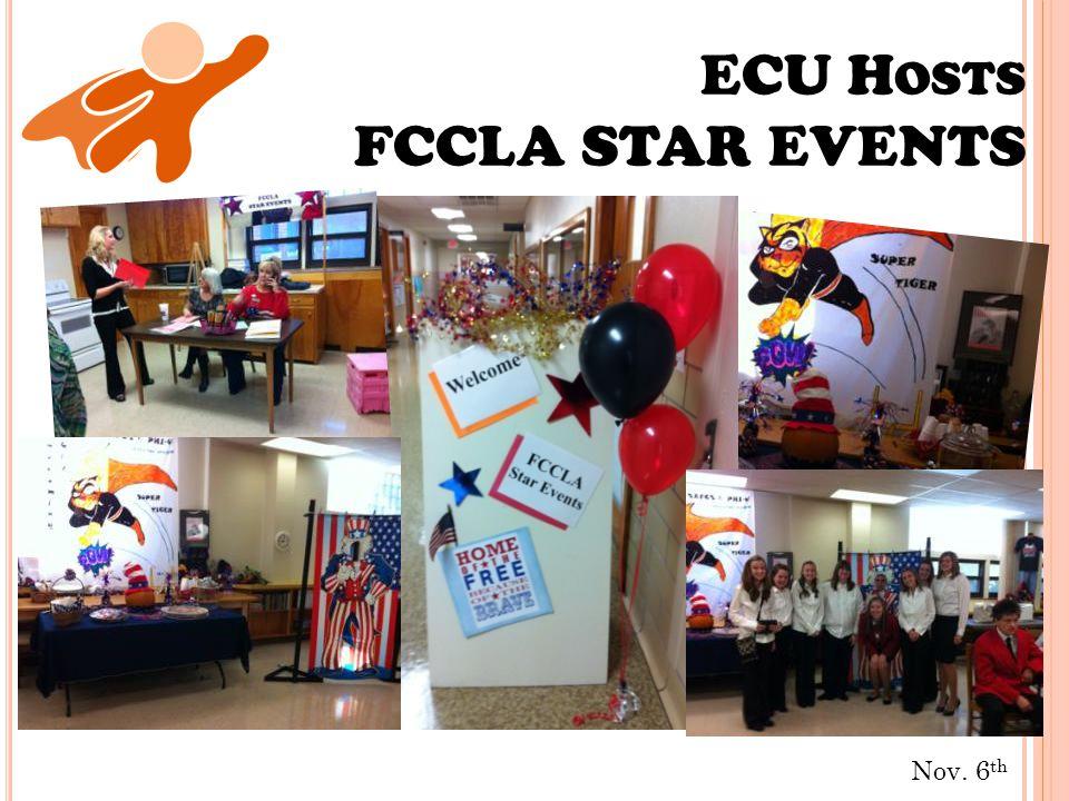 Nov. 6 th ECU H OSTS FCCLA STAR EVENTS