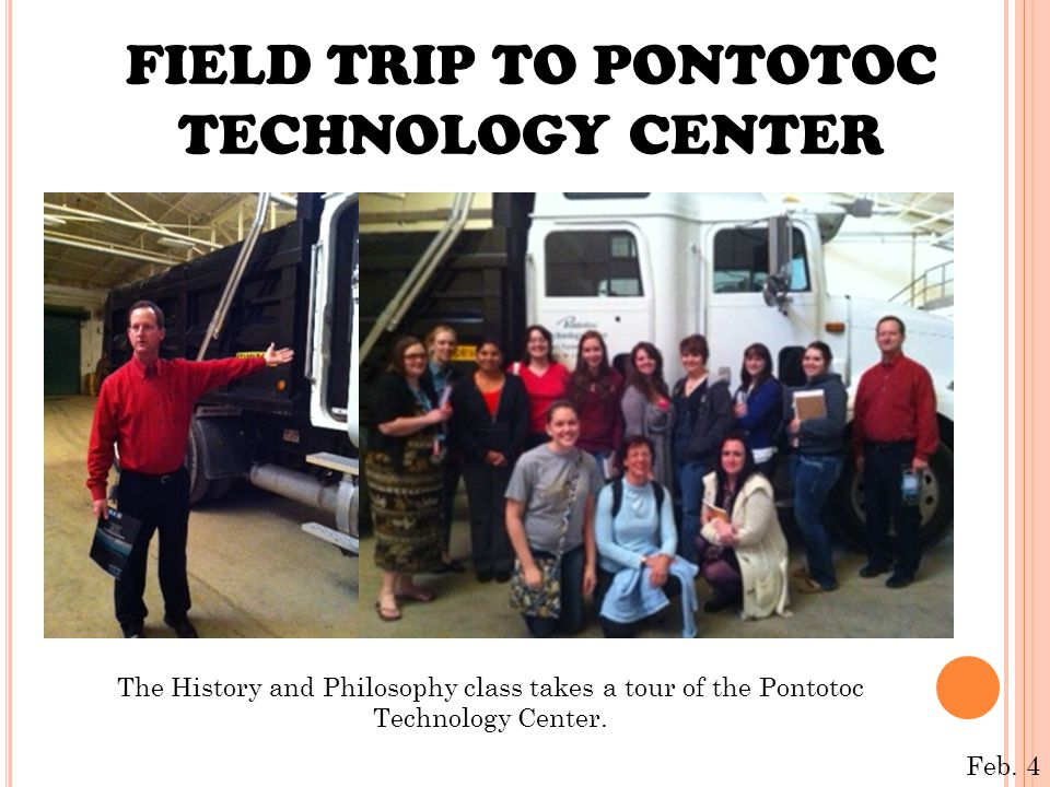 FIELD TRIP TO PONTOTOC TECHNOLOGY CENTER The History and Philosophy class takes a tour of the Pontotoc Technology Center. Feb. 4