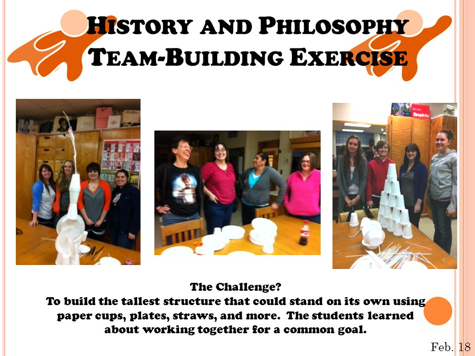 H ISTORY AND P HILOSOPHY T EAM -B UILDING E XERCISE The Challenge.
