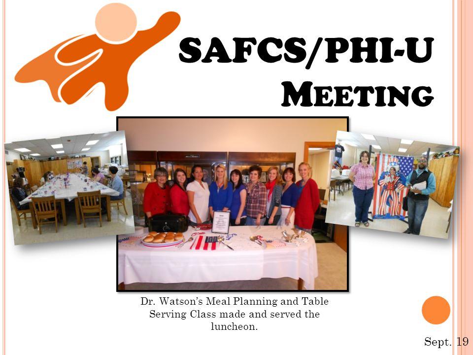 SAFCS/PHI-U M EETING Sept. 19 Dr.
