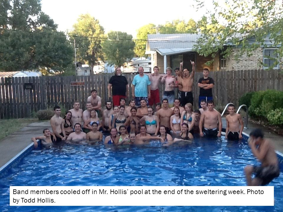 Band members cooled off in Mr. Hollis' pool at the end of the sweltering week.