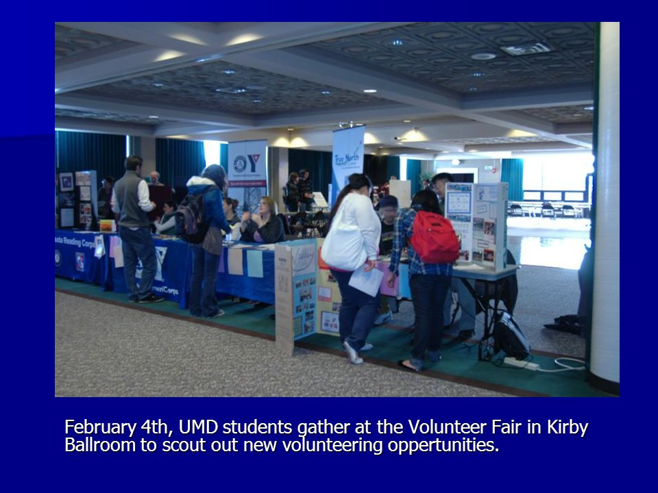 February 4th, UMD students gather at the Volunteer Fair in Kirby Ballroom to scout out new volunteering oppertunities.