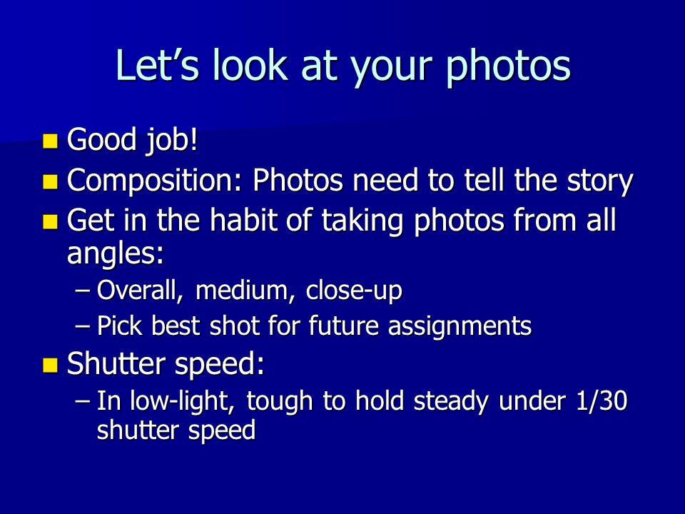 Let's look at your photos Good job. Good job.