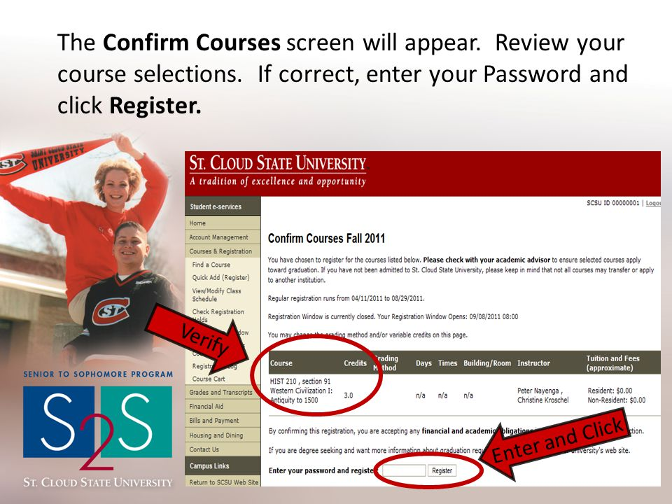 The Confirm Courses screen will appear. Review your course selections.