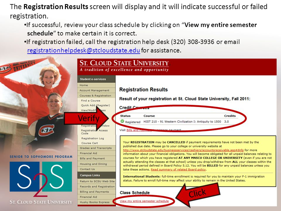 The Registration Results screen will display and it will indicate successful or failed registration. If successful, review your class schedule by clic