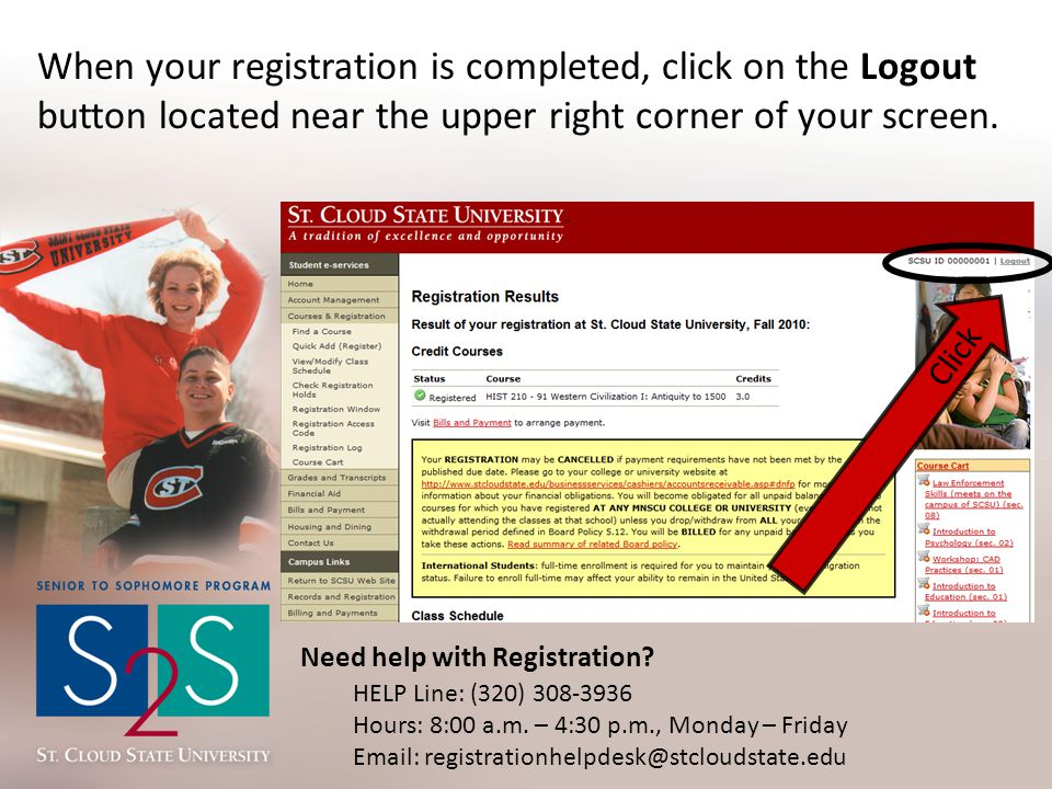 When your registration is completed, click on the Logout button located near the upper right corner of your screen.